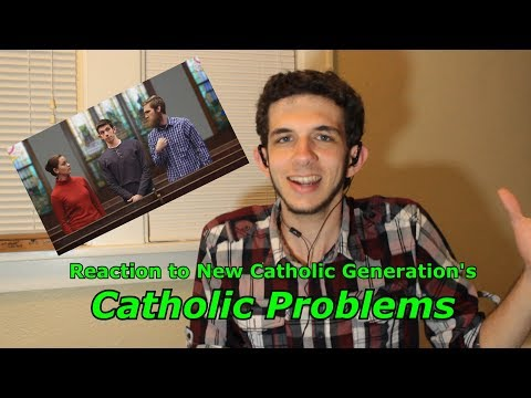 Catholic Problems Reaction Video - The Script Writer's Corner