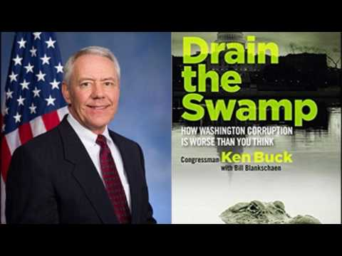 Rep. Ken Buck Reveals DC Corruption in New Book (Drain the Swamp)