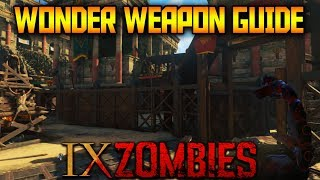 IX - Wonder Weapon Easter Egg Guide (Black Ops 4 Zombies)