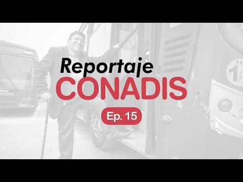 Reportaje Conadis | Ep. 15