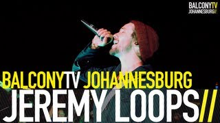 JEREMY LOOPS FT. MOTHEO MOLEKO - RUNNING AWAY (BalconyTV)