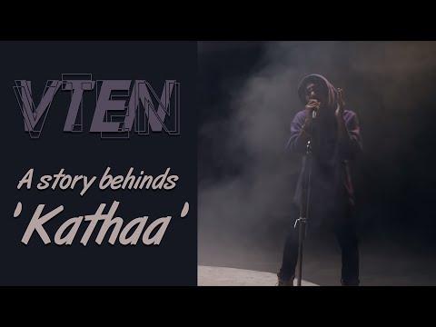 Vten ft Dharmendra Sewan 'Katha' A story behinds 'Katha'