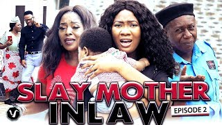 SLAY MOTHER IN LAW (SEASON 2) 2019 UCHENANCY NEW MOVIE ALERT (HIT MOVIE)