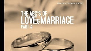 THE ABC S OF LOVEMARRIAGE PART 4