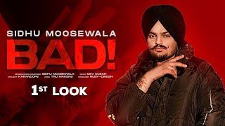 SIDHU MOOSEWALA | First Look : Bad | Dev Ocean | Karandope | Latest Punjabi Teasers 2020