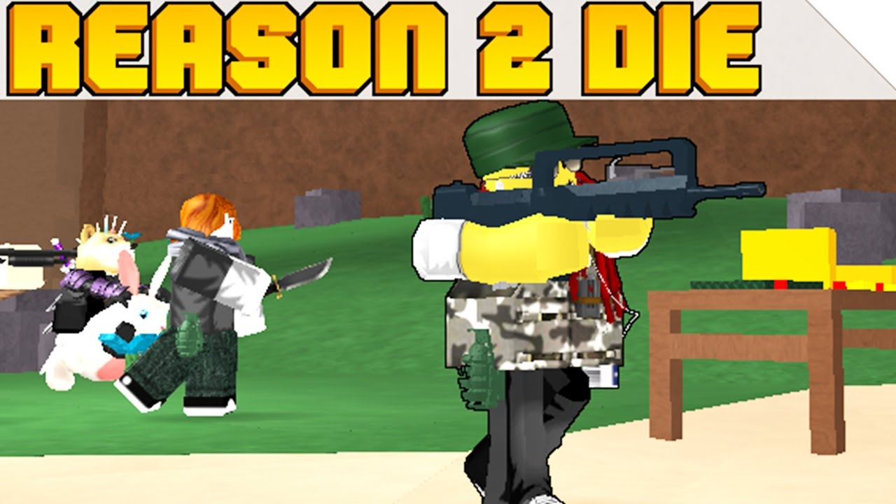 Reason 2 Die | Roblox - iRaphahell