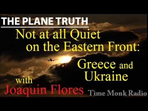 Joaquin Flores ~ Not at all Quiet on the Eastern Front: Greece and ... ~ The Plane Truth ~ PTS3128