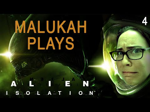 Malukah Plays Alien: Isolation - Ep. 4
