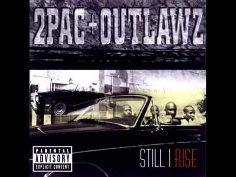 2Pac- U Can't Be Touched (Outlawz) - Still i Rise