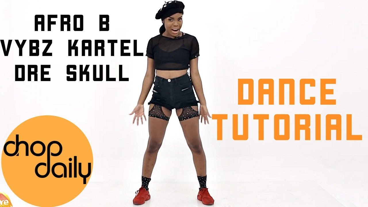 Afro B, Vybz Kartel, Dre Skull - Shape Nice (Dance Tutorial) by Inspire | Chop Daily