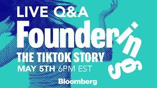 Inside TikTok's Fast and Wild Rise | Foundering Podcast Live Listen
