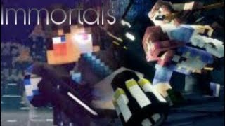 minecraft amv immortals