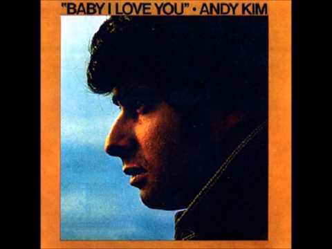 Baby I Love You - Andy Kim