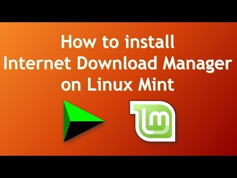 How To Install Internet Download Manager On Linux Mint