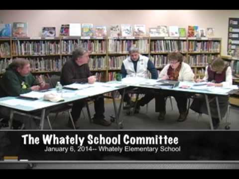 January 6, 2014 - The Whately Elementary School Committee