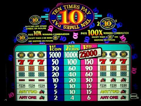 ten times pay slot machine videos for free