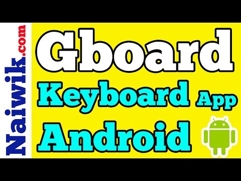 Gboard keyboard App for Android || Overview of the new Google Keyboard