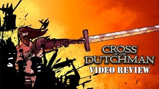 Review: Cross of the Dutchman (Steam)