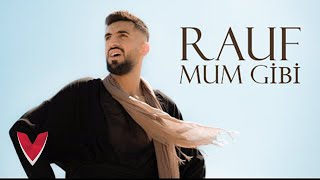 Rauf - Mum Gibi (Official Video)