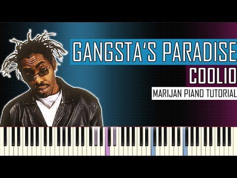 How To Play: Coolio - Gangsta's Paradise   Piano Tutorial + Sheets