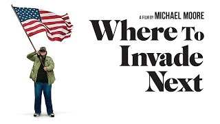Where to Invade Next (available 05/10)