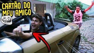 ROUBEI O CARTÃO DO MEU AMIGO E GASTEI MUITO !! - TROLLANDO MEU AMIGO !! [ REZENDE EVIL ]