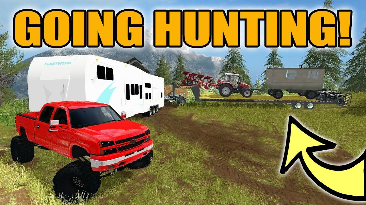 FARMING SIMULATOR 2017 | GOING HUNTING | DURAMAX PULLING CAMPER + 40FT  TRAILER!