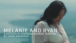 Melanie and Ryan: A Wedding at Fernwood Garden, Tagaytay City