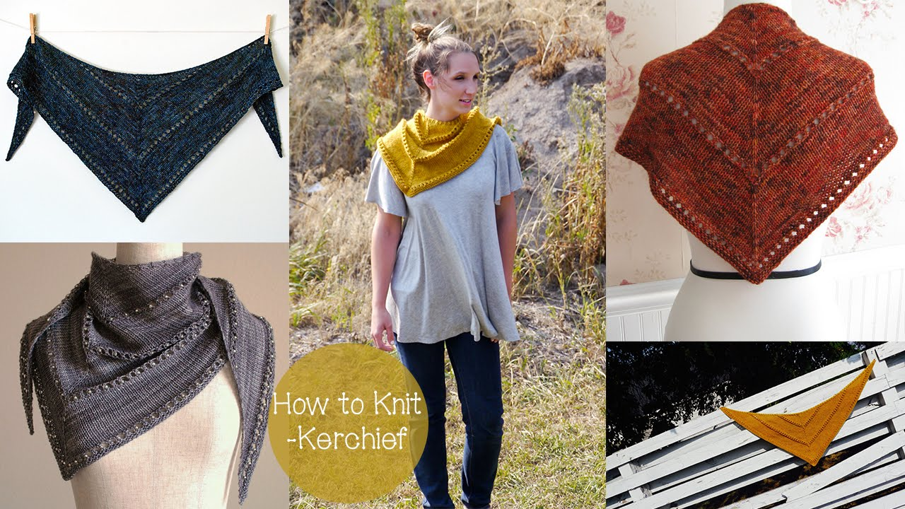 How To Knit A Kerchief Shawl Youtube