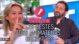 Cyril Hanouna, Anne-Sophie Lapix, Yann Barthès... Leurs gestes décryptés ! (VIDEO)