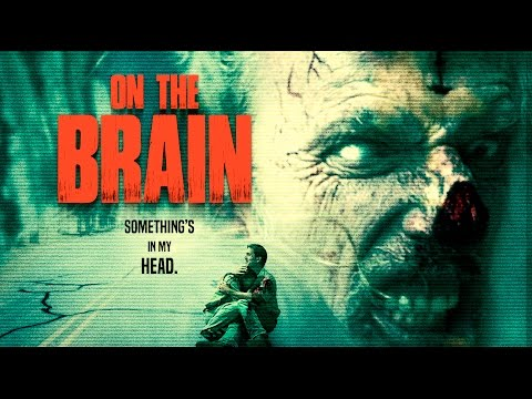 On the Brain - Trailer