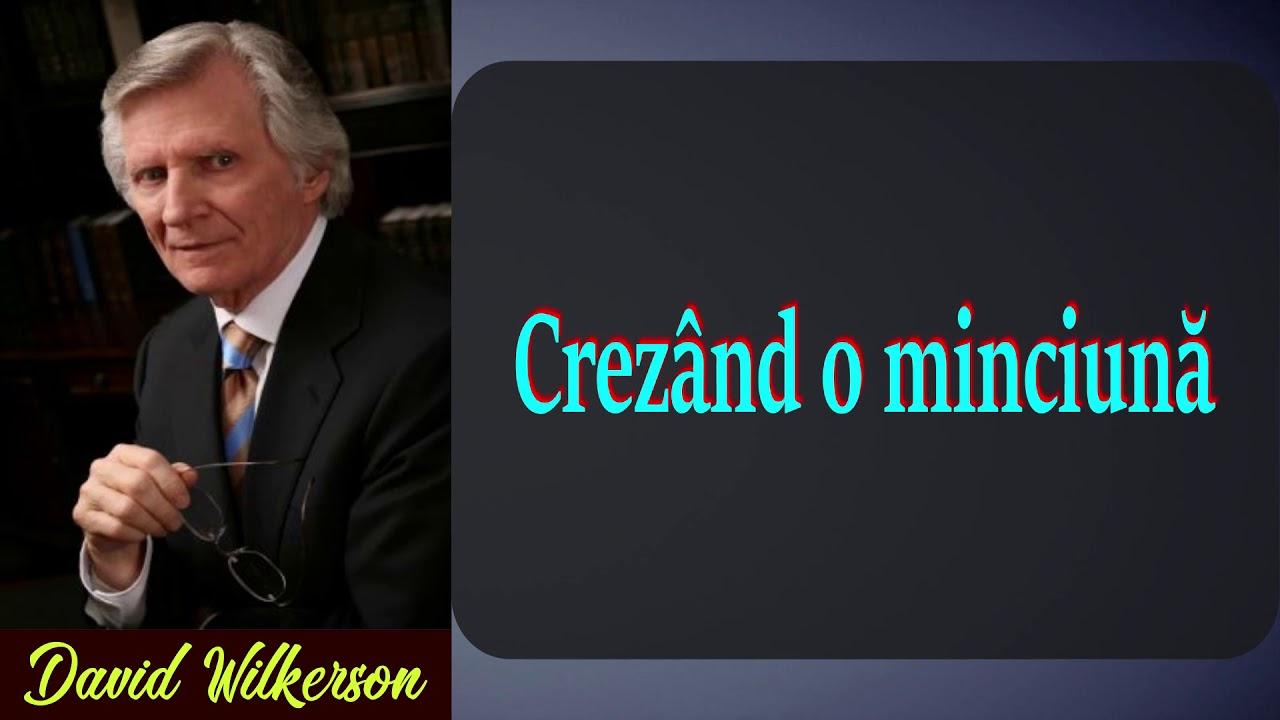 David Wilkerson - Crezând o minciună