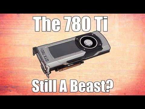 "Is The GTX 780 Ti Still a Capable ""High End"" GPU?"
