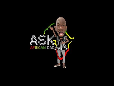 Ask African Dad Promo