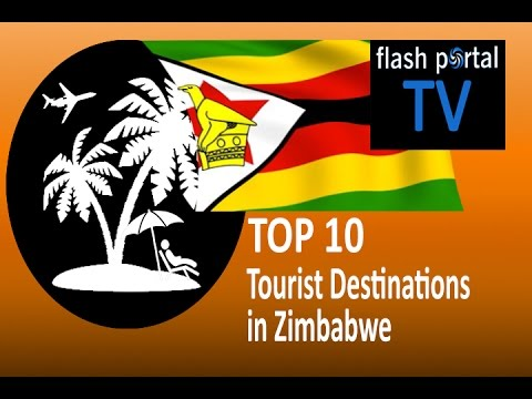 Top 10 Tourist Destinations in Zimbabwe