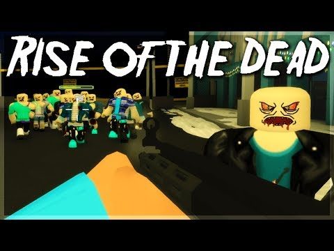 Rise Of The Dead Story Zombie Apocalypse Game Roblox Youtube