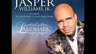 Jasper Williams, Jr. Featuring The Salem Bible Church Mass Choir-Down Through The Years