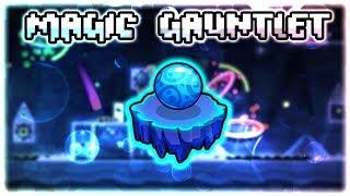 Magic Gauntlet & Chest | The Sida Gauntlets | Geometry Dash 2.11