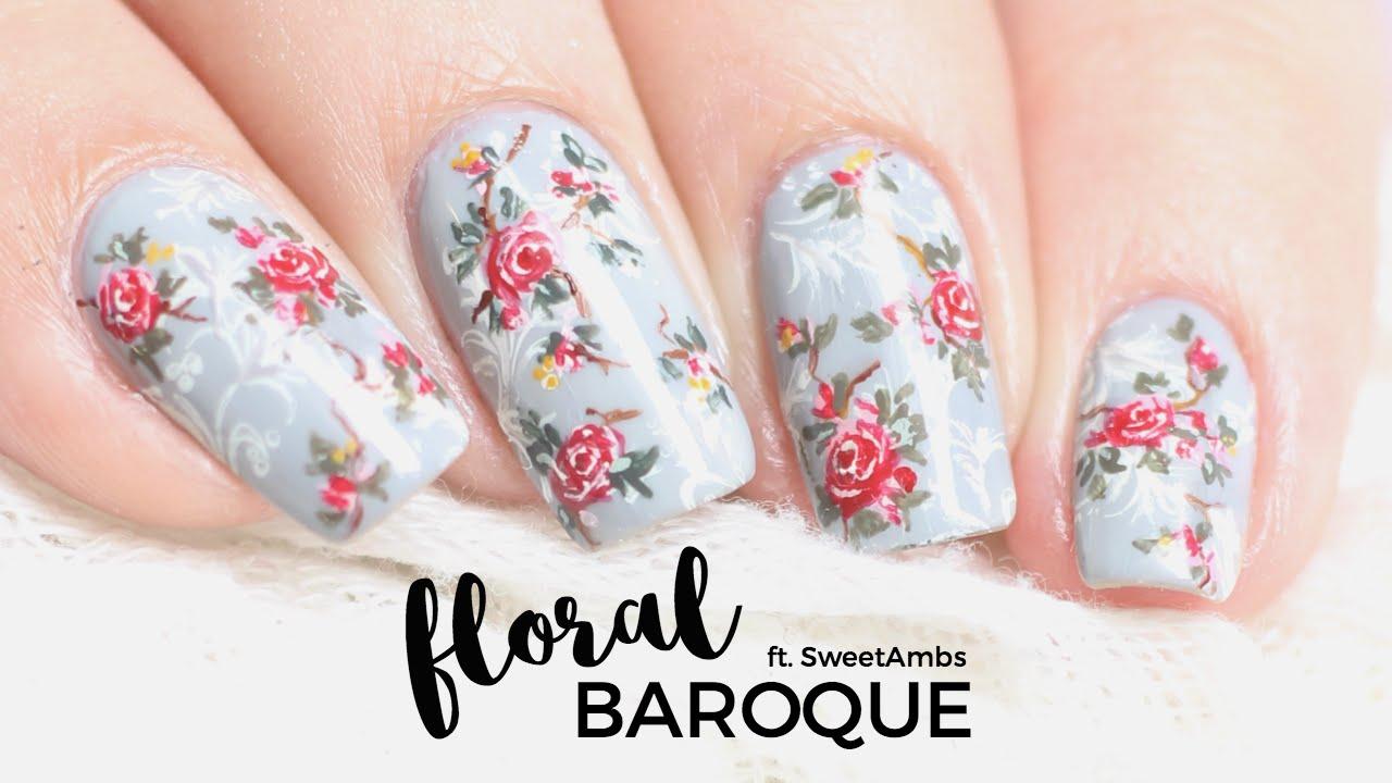 Baroque Vintage Floral Nail Art Followthatway X Sweetambs Youtube