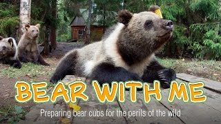 Bear with Me: Preparing bear cubs for the perils of the wild