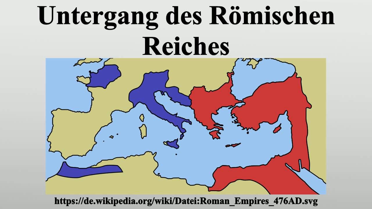 Niedergang Des Römischen Reiches