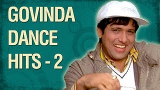 Govinda - The Street Dancer - Part 02 - Govinda Top 10 Dance Songs