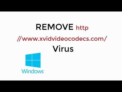 Remove Http //www.xvidvideocodecs.com/ Virus 100% Working [UPDATED 2018]