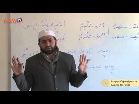 Arapça Dersi 52 -Kıyâsi Âmiller, İsm-i Fâil, İsm-i Mef'ul (Arapça Öğreniyorum)