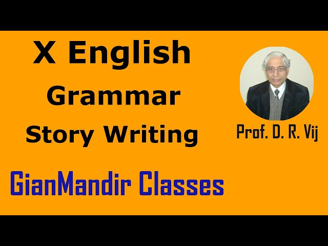X English | Grammar | Story Writing by Nandini Ma'am
