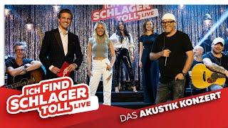 ICH FIND SCHLAGER TOLL - Live - Das Akustik-Konzert mit Dj Ötzi, Michelle, Sotiria & Sonia Liebing!