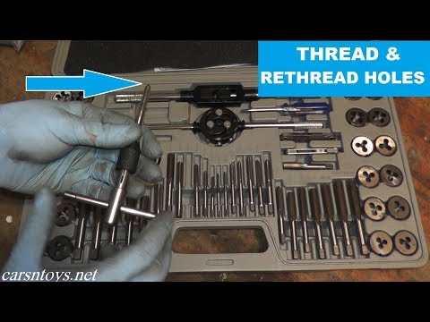 How to Rethread a Hole Using a Tap and Die Set