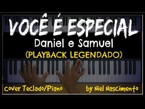 Voce E Especial Playback Legendado No Piano Daniel E