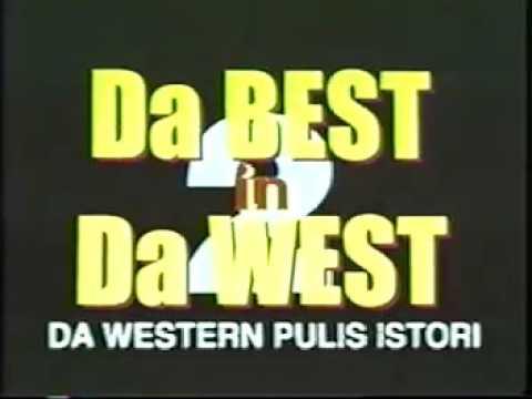 Da Best in Da West  Da Western Pulis Istori 1996 Theatrical Trailer