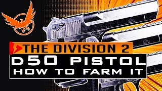 Download lagu Division 2 HOW TO FARM D50 PISTOL - How to Get D50 for Liberty Exotic
